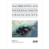 Nachrichten aus Niedersachsens Urgeschichte Beiheft 19 -...