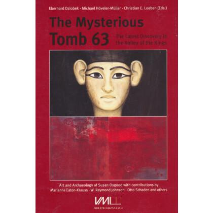 Das geheimnisvolle Grab 63 - Die neueste Entdeckung im Tal der Könige