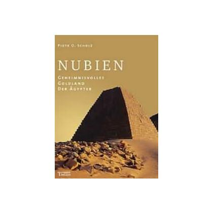 Nubien - Geheimnisvolles Goldland der Ägypter
