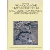 Archäologische Untersuchungen im Stadtgebiet von Mengen