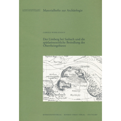 Der Limberg bei Sasbach und die spätlatenezeitliche Besiedlung