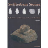 Swifterbant Stones, The Neolithic Stone and Flint...