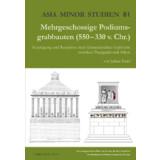 Mehrgeschossige Podiumsgrabbauten 550-330 v. Chr.