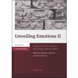 Unveiling Emotions II. Emotions in Greece and Rome:...