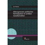 Altersgrenzen politischer Partizipation in antiken...