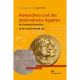 Alexandreia und das ptolemäische Ägypten....