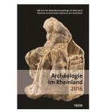 Archäologie im Rheinland 2016