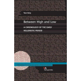 Between High and Low. A Chronology of the Early...
