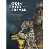 Odin, Thor und Freyja. Skandinavische Kultplätze des...