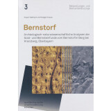 Bernstorf. Archäologisch naturwissenschaftliche...