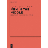 Men in the Middle. Local Priests in Early Medieval Europe