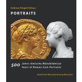 PORTRAITS - 500 Years of Roman Coin Portraits. 500 Jahre...