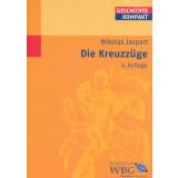 Die Kreuzzüge. WBG - Geschichte Kompakt
