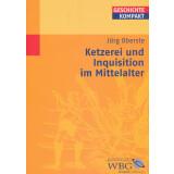 Ketzerei und Inquisition im Mittelalter. WBG - Geschichte...