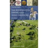 Das Römerkastell Eining und seine Umgebung