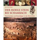 Der Hohle Stein bei Schambach. Neandertaler und...