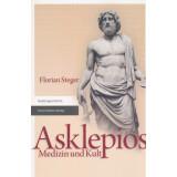 Asklepios - Medizin und Kult