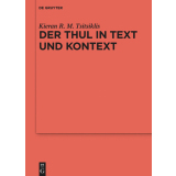 Der Thul in Text und Kontext