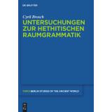 Untersuchungen zur hethitischen Raumgrammatik