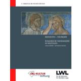 Bildwelten - Weltbilder. Romanische Wandmalerei in Westfalen
