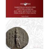 Darstellungen der Göttin Athena auf den Münzen von Pergamon und Ilion