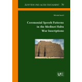 Ceremonial Speech Patterns in the Medinet Habu War...