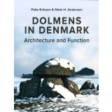Dolmens in Denmark - Architecture and Function