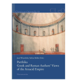 Parthika. Greek and Roman Authors? Views of the Arsacid...