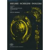 Helme, Schilde, Dolche. Studien über römisch...