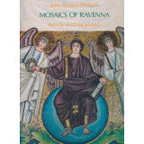 Mosaics Of Ravenna. Image and meaning