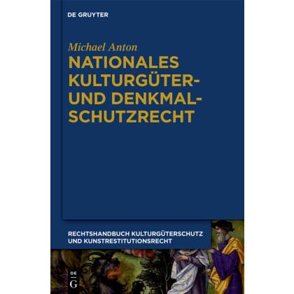Handbuch Kulturgüterschutz und Kunstrestitutionsrecht, Band 4 - Nationales Kulturgüter- und Denkmalschutzrecht