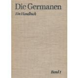 Die Germanen. Ein Handbuch, Band 1