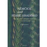 Nemcice and Stare Hradisko. Iron Age glass and...