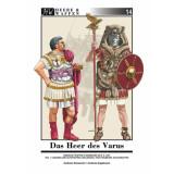 Das Heer des Varus, Teil 1: Legionen und Hilfstruppen,...
