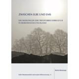 Zwischen Elbe und Ems. Die Siedlungen der...