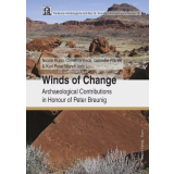 Winds of Change. Archaeological Contributions in Honour...