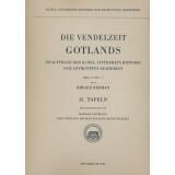 Die Vendelzeit Gotlands - 2 Teile