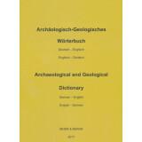 Archäologisch Geologisches Wörterbuch. Deutsch...