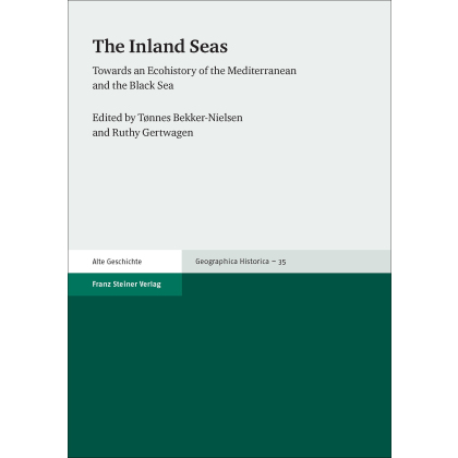 The Inland Seas. Towards an Ecohistory of the Mediterranean and the Black Sea