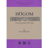 Högom. The excavations 1949 - 1984