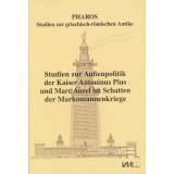Studien zur Außenpolitik der Kaiser Antoninus Pius...