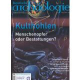 Bayerische Archäologie, Heft 1/2018 - Menschenopfer...