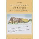 Häuser der Bronze- und Eisenzeit im mittleren Europa