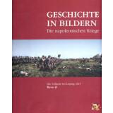 Geschichte in Bildern. Die napoleonischen Kriege, Band...
