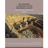 Tel Malhata. A Central City in the Biblical Negev, 2 Volume