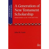 A Generation of New Testament Scholarship