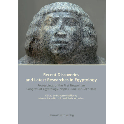 Recent Discoveries and Latest Researches in Egyptology