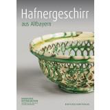 Hafnergeschirr aus Altbayern