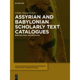 Assyrian and Babylonian Scholarly Text Catalogues....