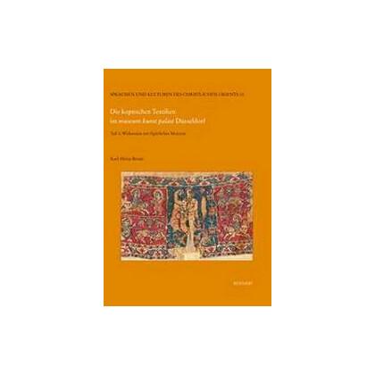 Die koptischen Textilien im museum kunst palast Düsseldorf, Teil 1: Wirkereien mit figürlichen Motiven